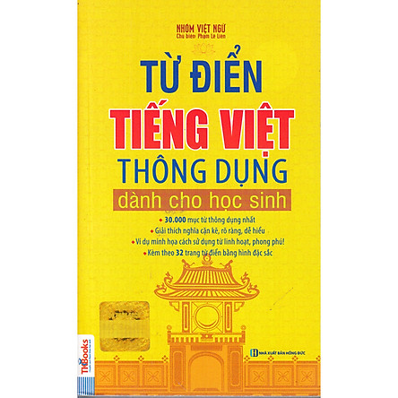 Từ Điển Tiếng Việt Thông Dụng Dành Cho Học Sinh (Bìa Cam - Tái Bản)