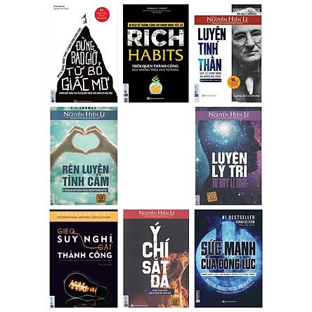 Combo bộ sách 8 cuốn Luyện Tinh Thần+Đừng bao giờ từ bỏ giấc mơ+Rich Habits - Thói quen triệu phú tự thân+Sức Mạnh Của Động Lực+Rèn Luyện Tình Cảm+Ý Chí Sắt Đá - Bí Mật Thành Công Nằm Ở Chính Bên Trong Bạn+Gieo Suy Nghĩ Gặt Thành Công - Tự Tạo Phép Màu Cho Thành Công Của Bạn)TV