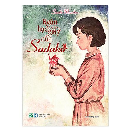 Ngàn Hạc Giấy Của Sadako (Bìa Cứng)