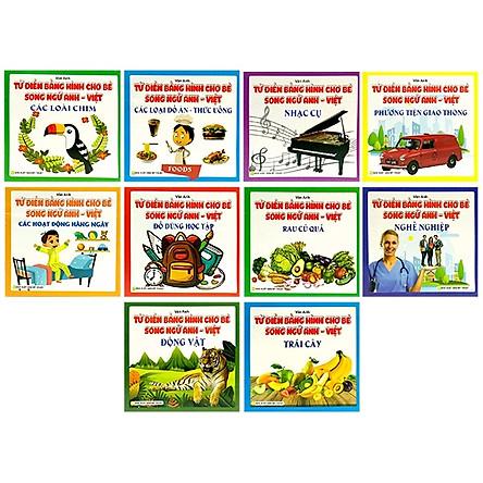 Bộ Sách Từ Điển Bằng Hình Cho Bé (Song Ngữ Anh-Việt) - Bộ 10 Cuốn