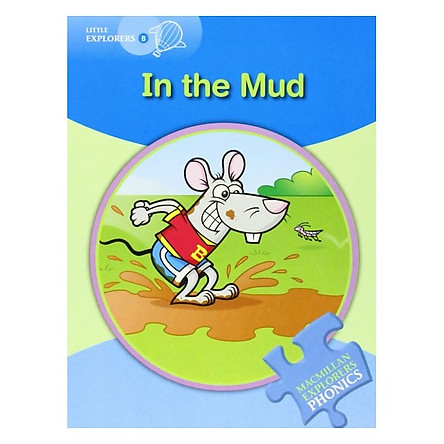 Little Explorers B: In The Mud