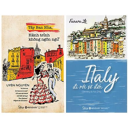 Combo Sách : Tây Ban Nha - Hành Trình Không Ngôn Ngữ + Italy, Đi Rồi Sẽ Đến