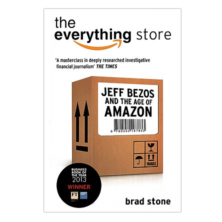The Everything Store : Jeff Bezos And The Age Of Amazon (Paperback)