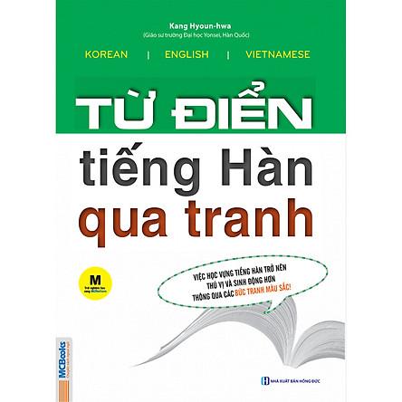 Từ điển tiếng Hàn qua tranh + Từ điển tiếng Hàn qua tranh (Sách bài tập) (Tặng Bút Siêu Kute)