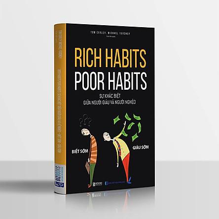 Rich habits, poor habits: Sự khác biệt giữa người giàu và người nghèo (tặng kèm bút bi)
