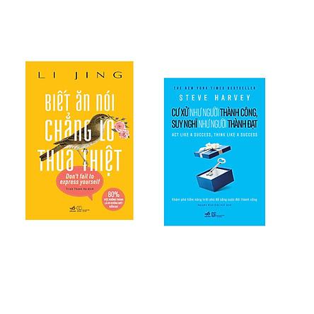 Combo 2 cuốn sách: Biết Ăn Nói Chẳng Lo Thua Thiệt + Cư xử như người thành công, Suy nghĩ như người thành đạt