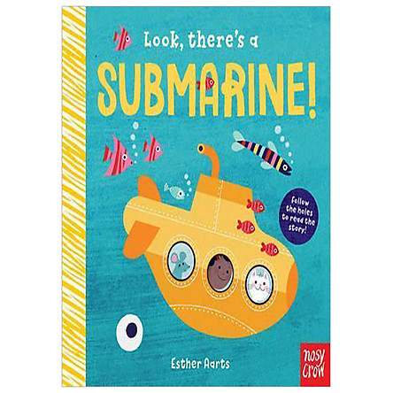 LOOK THERE S A SUBMARINE!