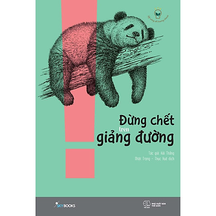 Sách - Đừng chết trên giảng đường ( tặng kèm bookmark thiết kế )