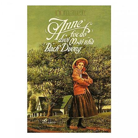 Cuốn sách truyền tải bài học nhân văn nhẹ nhàng, sâu sắc: Anne tóc đỏ dưới mái nhà Bạch Dương (TB)
