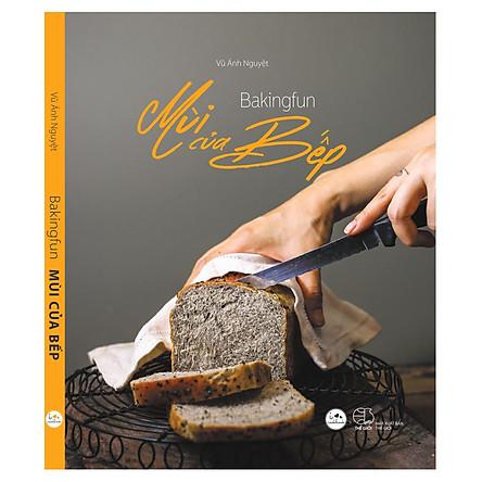 Bakingfun – Mùi Của Bếp