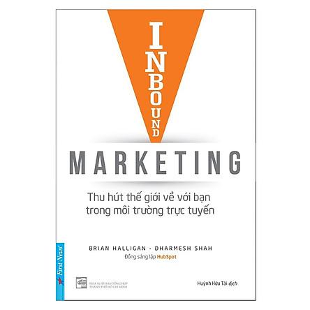 Inbound Marketing - Thu Hút Thế Giới Về Bạn Trong Môi Trường Trực Tuyến