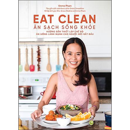 Eat Clean - Ăn Sạch Sống Khỏe