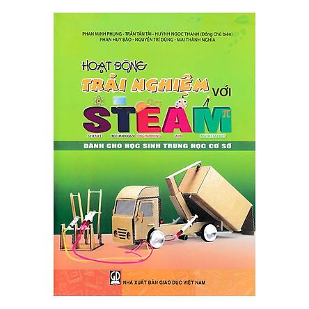 Hoạt Động Trải Nghiệm Với Steam Dành Cho Học Sinh Trung Học Cơ Sở