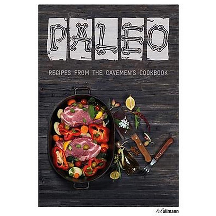 Paleo: Recipes from the Caveman's Cookbook