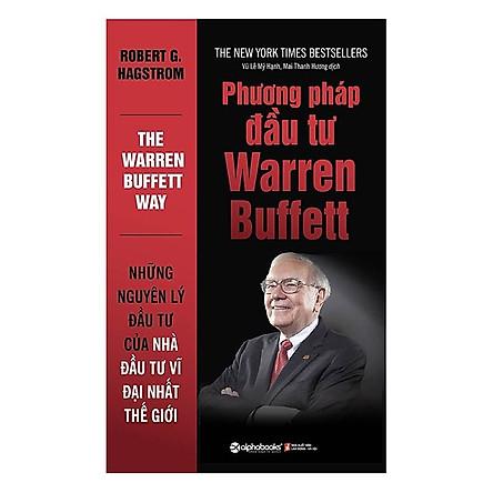 Phương Pháp Đầu Tư Warren Buffett (Tặng Kèm Bookmark Tiki)