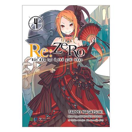 RE:ZERO 4 - Bắt Đầu Lại Ở Thế Giới Khác
