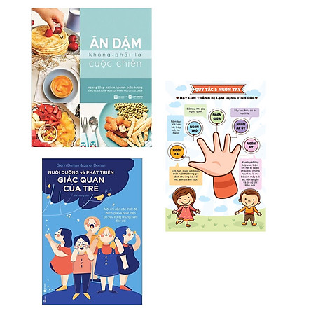 Combo 2 cuốn sách kiến thức dành cho cha mẹ: Nuôi Dưỡng Và Phát Triển Giác Quan Của Trẻ  + Ăn Dặm Không Phải Là Cuộc Chiến + Poster quy tắc năm ngón tay/ Bộ sách giúp cha mẹ không lo lắng khi dậy con