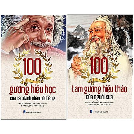 Combo 100 Gương Hiếu Học Của Các Danh Nhân Nổi Tiếng, Tấm Gương Hiếu Thảo Của Người Xưa