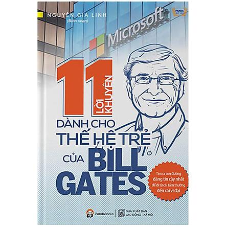11 Lời Khuyên Dành Cho Thế Hệ Trẻ Của Bill Gates (Tái Bản)