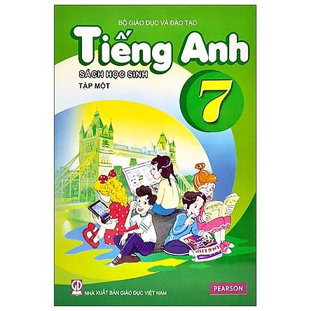 Tiếng Anh 7 - Tập 1 - Sách Học Sinh (2020)