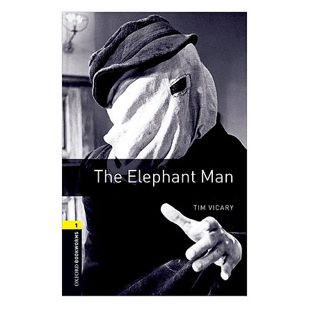 Oxford Bookworms Library (3 Ed.) 1: The Elephant Man