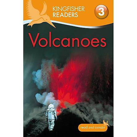 Kingfisher Readers Level 3: Volcanoes