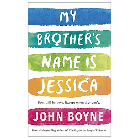 My Brother's Name Is Jessica