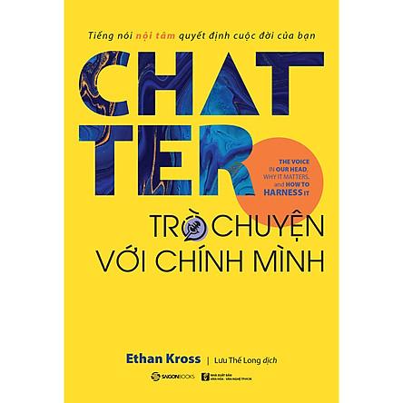 Chatter - Trò Chuyện Với Chính Mình