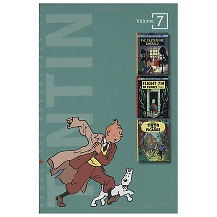 The Adventures of Tintin, vol. 7: The Castafiore Emerald / Flight 714 / Tintin and the Picaros (3 Volumes in 1)
