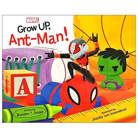 Marvel: Grow Up, Ant-Man!
