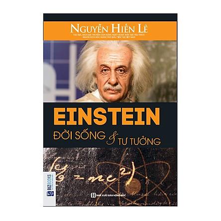 Einstein – Đời Sống Và Tư Tưởng