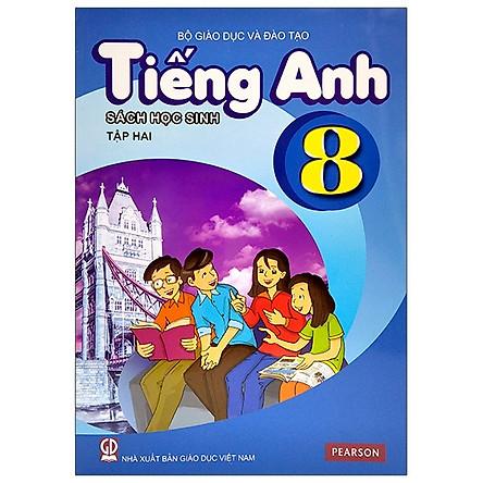 Tiếng Anh 8 - Tập 2 - Sách Học Sinh (2020)
