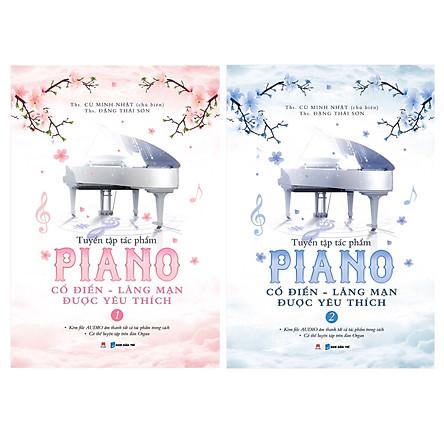 Combo 2 cuốn Tuyển Tập Piano Cổ Điển - Lãng Mạn Được Yêu Thích