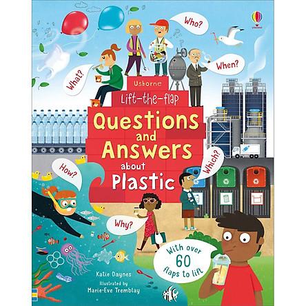 Sách tương tác tiếng Anh - Sách Usborne Lift-the-Flap Questions and Answers about Plastic