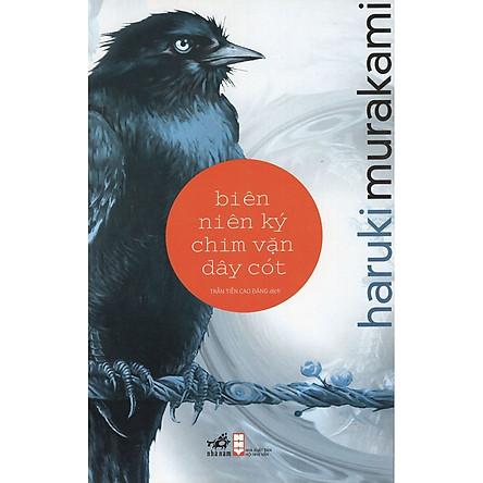 Cuốn sách trở thành biểu tượng sự thức tỉnh những xúc cảm mãnh liệt và sự trưởng thành về bản ngã của con người trong đời sống hiện đại: Biên niên ký chim vặn dây cót (tái bản)