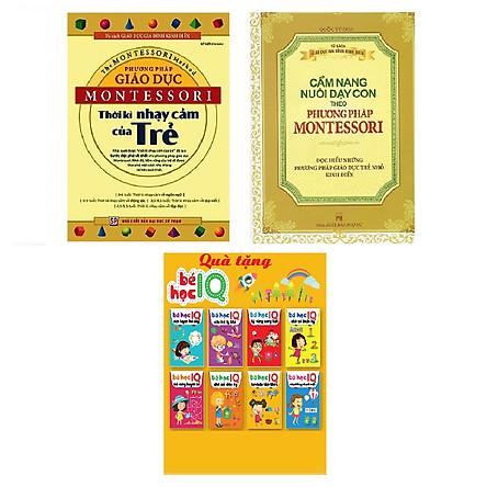 Combo Cẩm Nang Nuôi Dạy Con Theo Phương Pháp Montessori + Phương Pháp Giáo Dục Montessori - Thời Kỳ Nhạy Cảm Của Trẻ Tặng Cuoona Bé Học IQ - Phát Triển Trí Tuệ Cho Bé
