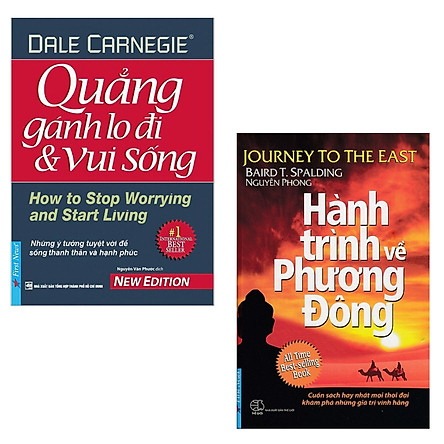 Combo Sách Kỹ Năng Sống Hay Nên Đọc: Quẳng Gánh Lo Đi Và Vui Sống + Hành Trình Về Phương Đông ( Sách Nghệ Thuật Sống Đẹp/ Tặng Kèm Bookmark Happy Life)