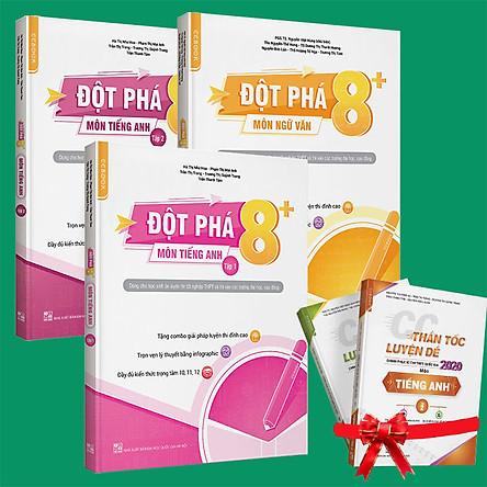 Sách - Combo  Đột phá 8+(phiên bản 2020) môn  Ngữ văn + Tiếng anh  tập 1 và  tập 2 (tặng cuốn Thần tốc luyện đề CP kỳ thi THPTQG môn Tiếng anh - tập 2 và môn Ngữ văn - tập 2)