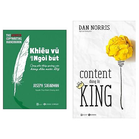 Combo Nghệ Thuật Bán Hàng: Khiêu Vũ Với Ngòi Bút + Content Đúng Là King (Tặng kèm Bookmark Happy Life)