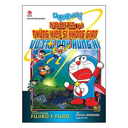 Doraemon: Nobita Và Những Hiệp Sĩ Không Gian - Vũ Trụ Anh Hùng Kí (Tái Bản 2019)