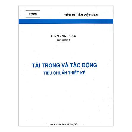 TCVN 2737 - 1995 Tải Trọng Và Tác Động – Tiêu Chuẩn Thiết Kế