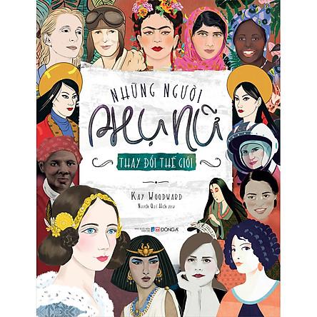 Những Người Phụ Nữ Thay Đổi Thế Giới