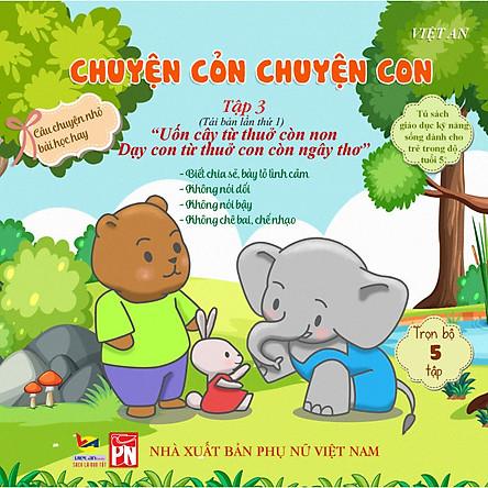 Sách rèn luyện kỹ năng cho bé từ 0 - 8 tuổi - Truyện Tranh Chuyện cỏn chuyện con - tập 3 (Voi Con Đáng Yêu)