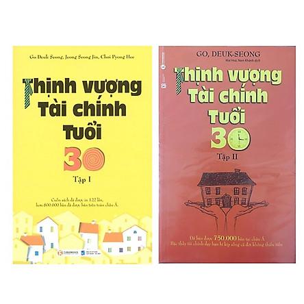 Combo Sách Thịnh Vượng Tài Chính Tuổi 30 (Trọn Bộ 2 Tập) (Tái Bản)