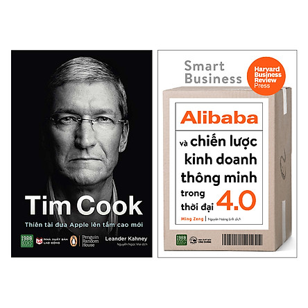 Combo Tim Cook Thiên Tài Đưa Apple Lên Tầm Cao Mới + Alibaba Và Chiến Lược Kinh Doanh Thông Minh Trong Thời Đại 4.0 (2 Cuốn)