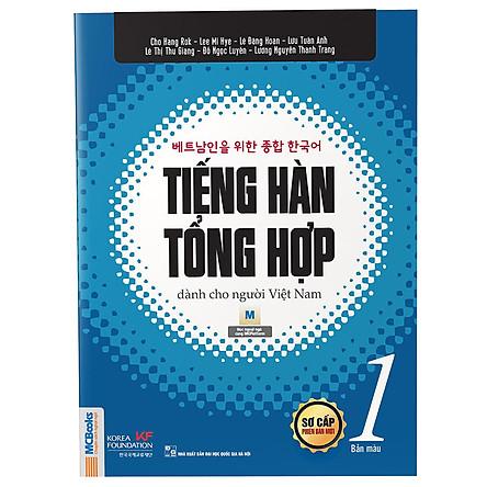 Tiếng Hàn Tổng Hợp Dành Cho Người Việt Nam - Sơ Cấp 1 (Bản Màu)