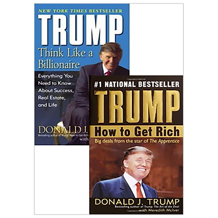 Combo Trump: Think Like A Billionaire - How To Get Rich