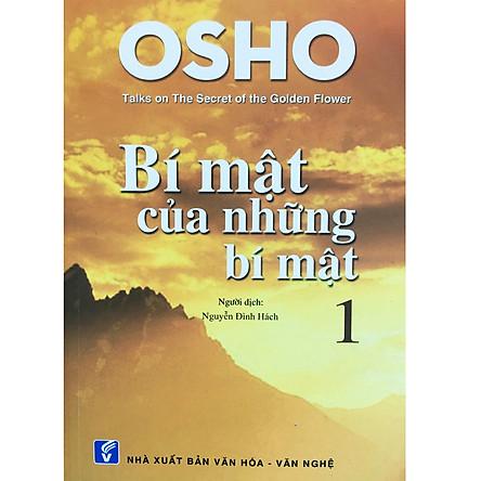 OSHO - Bí Mật Của Những Bí Mật Tập 1 ( Tái Bản )