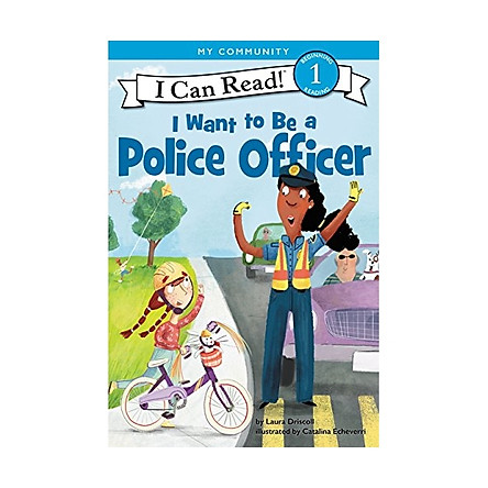 Icr L1 I Want To Be A Police Officer