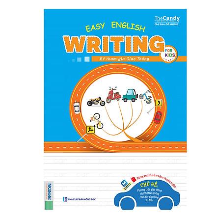 Easy English Writing For Kid – Bé Tham Gia Giao Thông